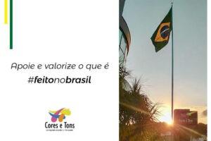 Apoie e valorize o que é #feitonobrasil