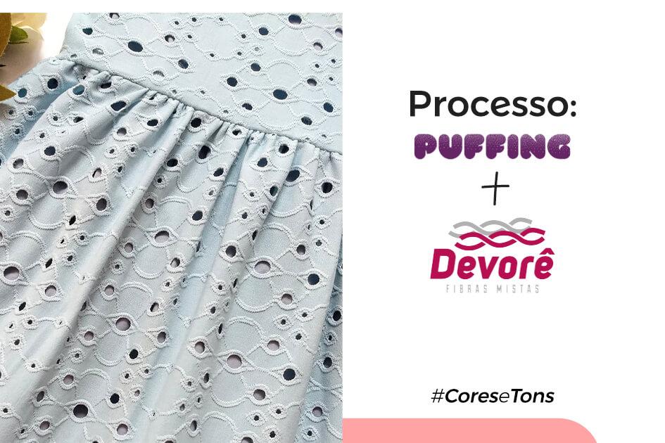 Processos: PUFF + DEVORÊ